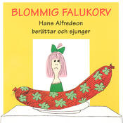 Blommig falukorv Songs