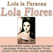 Lola La Faraona Songs