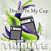 Drank In My Cup (Kirko Bangz Tribute) Song