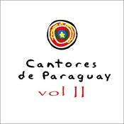 Cantores De Paraguay Vol. 2 Songs