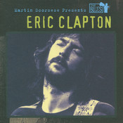 Martin Scorsese Presents The Blues: Eric Clapton Songs