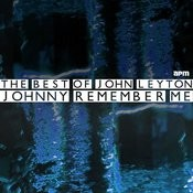 Johnny Remember Me - The Best Of John Leyton Songs
