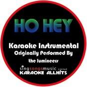 Ho Hey (Originally Performed By The Lumineers) [Instrumental Version] Songs