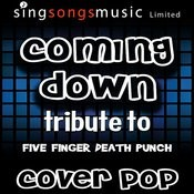 Coming Down (Tribute To Five Finger Death Punch) [Karaoke Audio Version] Songs