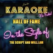Hall Of Fame (In The Style Of The Script And Will.I.Am) [Karaoke Version] Songs