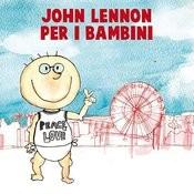 John Lennon Per I Bambini Songs