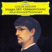 Debussy: Images 1 & 2; Children's Corner Songs