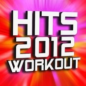 Hits 2012 Workout Songs