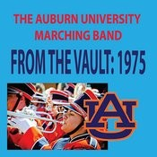 From The Vault - The Auburn University Marching Band 1975 Season Songs