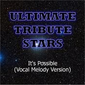 Roxette - It's Possible (Vocal Melody Version) Songs