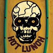 Hot Lunch (Deluxe Edition) Songs
