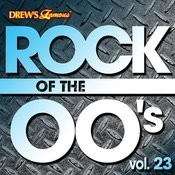 Rock Of The 00's, Vol. 23 Songs