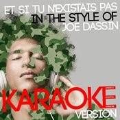 Et Si Tu N'existais Pas (In The Style Of Joe Dassin) [Karaoke Version] - Single Songs