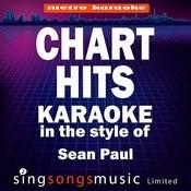 Chart Hits (In The Style Of Sean Paul) [Karaoke Version] Songs