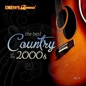 The Best Country Of The 2000's, Vol. 4 Songs