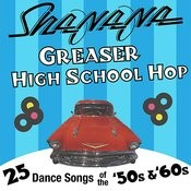 Greaser High School Hop Songs