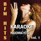 Karaoke Madonna Hits, Vol. 1 Songs