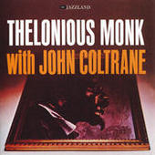 Thelonious Monk With John Coltrane Songs