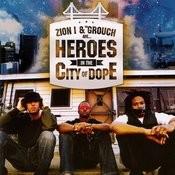 Heroes In The City Of Dope Songs