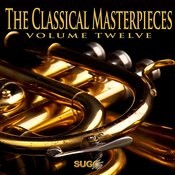 The Classical Masterpieces, Vol. 12 Songs