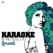Karaoke - In The Style Of Amaral Songs