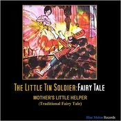 The Little Tin Soldier (Traditional Fairy Tale) Song