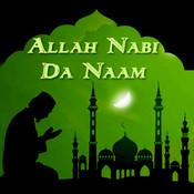 Allah Nabi Da Naam Songs