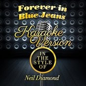 Forever In Blue Jeans (In The Style Of Neil Diamond) [Karaoke Version] - Single Songs