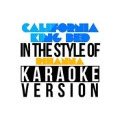 California King Bed (In The Style Of Rihanna) [Karaoke Version] Song