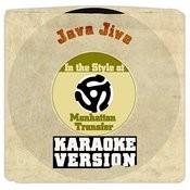 Java Jive (In The Style Of Manhattan Transfer) [Karaoke Version] Song