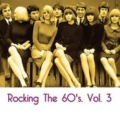Rocking The 60's, Vol. 3 Songs