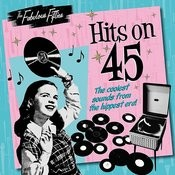 The Fabulous Fifties - Hits On 45 Songs