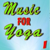 Music For Yoga, Vol. 1 Songs