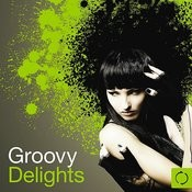 Groovy Delights Songs