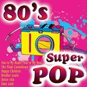 80's Super Pop Songs