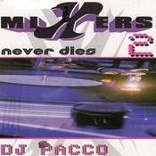 Mixers Never Dies Vol. 2 Songs