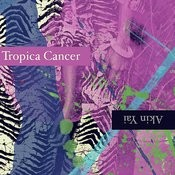Tropica Cancer Songs