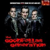 The Goodfellas Generation Songs