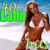 40 Latin Hits Songs
