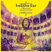 Buddha-Bar Classical Chillharmonic Songs