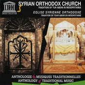 Syrian Orthodox Church: Tradition of Tur Abdin in Mesopotamia Songs