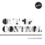 Out Of Control Song