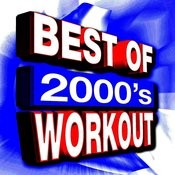 Best Of 2000's Workout - 40 Tracks Songs