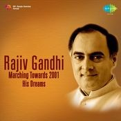 Rajiv Gandhi Marching Towards 2001 His Dreams Vol 2 Songs