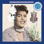 The Quintessential Billie Holiday Volume II Songs