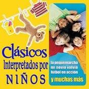 16 Temas Clasicos Interpretados Por Niños Songs