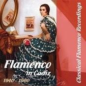 Classical Flamenco Recordings - Flamenco In Cádiz Songs