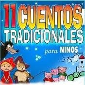 11 Cuentos Tradicionales Para Niños Songs