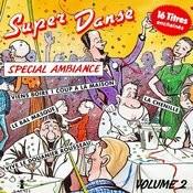 Super Danse, Spécial Ambiance Vol. 2 Songs