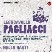Leoncavallo: Pagliacci - The Sony Opera House Songs